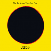 The Chemical Brothers - The Darkness That You Fear (Edit)